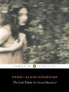 The Lost Estate (Le Grand Meaulnes) - Alain-Fournier, Robin Buss, Adam Gopnik