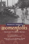 Womenfolks: Growing Up Down South - Shirley Abbott