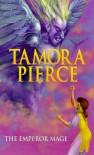 The Emperor Mage  - Tamora Pierce