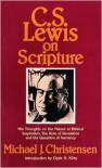 C. S. Lewis on Scripture - Michael J. Christensen