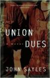Union Dues - John Sayles