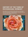 History of the Town of Rockingham, Vermont - Lyman Simpson Hayes