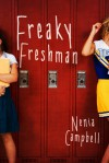 Freaky Freshman - Nenia Campbell
