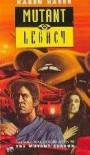 Mutant Legacy - Karen Haber