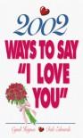 "2002 Ways To Say ""I Love You"" - Cyndi Haynes, Dale Edwards"