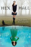 Hex Hall (Hex Hall, #1) - Rachel Hawkins