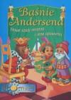 Baśnie Andersena. Nowe szaty cesarza i inne opowieści - Hans Christian Andersen