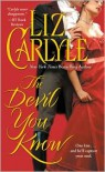 The Devil You Know (Rutledge Family #3) - Liz Carlyle