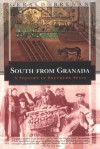 South from Granada: A Sojourn in Southern Spain (Kodansha Globe Series) - Gerald Brenan, Chris Fortunato