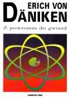Z powrotem do gwiazd - Erich von Däniken