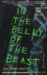 In the Belly of the Beast: Letters From Prison - Jack Henry Abbott, Norman Mailer