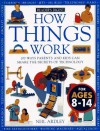 How Things Work: 100 Ways Parents and Kids Can Share the Secrets of Technology - Neil Ardley, Carol Vorderman, Paul Docherty, Andy Crawford