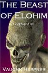 The Beast Of Elohim - Vaughn Heppner
