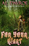 For Your Heart (Hill Dweller -- Retellings #1) - A.L. Davroe
