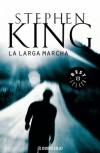La larga marcha - Hernán Sabaté, Richard Bachman, Stephen King
