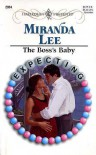 The Boss's Baby (Harlequin Presents, #2064) - Miranda Lee