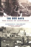 The 900 Days: The Siege of Leningrad - Harrison E. Salisbury