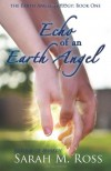 Echo of an Earth Angel - Sarah M. Ross