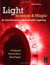 Light: Science and Magic: An Introduction to Photographic Lighting - Fil Hunter, Paul Fuqua, Steve Biver