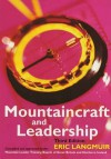 Mountaincraft and Leadership - Eric Langmuir