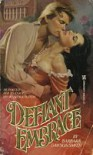 Defiant Embrace - Bobbi Smith, Bobbi Smith
