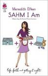 Sahm I Am - Meredith Efken
