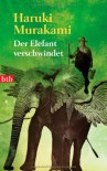 Der Elefant verschwindet - Haruki Murakami, Nora Bierich