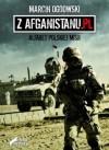 Z Afganistanu.pl. Alfabet polskiej misji - Marcin Ogdowski