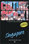 Culture Shock! Singapore - Joann Craig