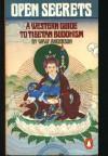 Open Secrets: A Western Guide to Tibetan Buddhism - Walt Anderson