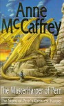 The Master Harper Of Pern - Anne McCaffrey