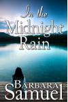 In the Midnight Rain - Barbara Samuel, Ruth Wind