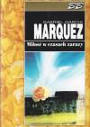Miłość w czasach zarazy - Gabriel García Márquez