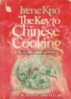 Key to Chinese Cooking - Irene Kuo