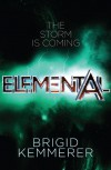 Elemental: An Elementals Novella #0.5 - Brigid Kemmerer