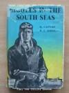 Biggles In The South Seas - W.E. Johns