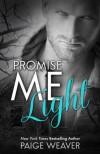 Promise Me Light - Paige Weaver