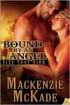 Bound by an Angel - Mackenzie McKade