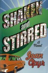 Shaken and Stirred - Joan Opyr