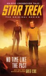 Star Trek: The Original Series: No Time Like the Past - Greg Cox