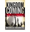 Kingdom Coming: The Rise of Christian Nationalism - Michelle Goldberg
