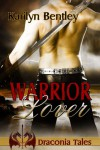Warrior Lover - Karilyn Bentley