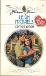 Carlisle Pride (Harlequin Presents) - Leigh Michaels