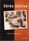 Córka Stalina - Martha Schad