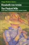 The Pastor's Wife - Elizabeth von Arnim