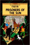 Prisoners Of The Sun (The Adventures Of Tintin) - Hergé