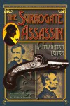 The Surrogate Assassin - Christopher Leppek