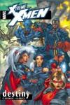 X-Treme X-Men, Volume 1: Destiny - Chris Claremont, Salvador Larroca