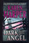 Dark Angel - Karen Harper