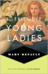 The Friendly Young Ladies - Mary Renault
